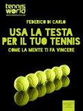 eBook - Usa la testa per il tuo tennis