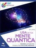 eBook - Usa la Tua Mente Quantica
