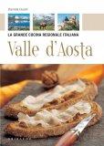 eBook - Valle d'Aosta - La Grande Cucina Regionale Italiana - PDF