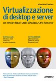 eBook - Virtualizzazione di Desktop e Server - PDF