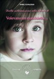 eBook - Volevano un maschietto