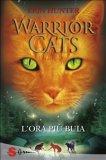 eBook - Warrior Cats 6 - L'ora più Buia