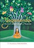 eBook  - Yogananda. Piccole, Grandi Storie del Maestro