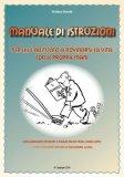 eBook - Manuale di istruzioni per chi è abituato a rovinarsi la vita con le proprie mani