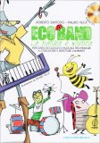 Eco Band - La Natura è Musica + CD — Libro