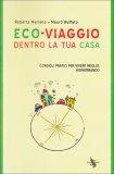 Eco Viaggio dentro la tua Casa  - Libro