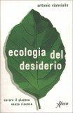 Ecologia del Desiderio - Libro