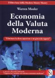 Economia della Valuta Moderna - Libro