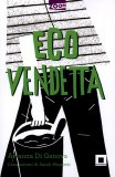 Eco Vendetta