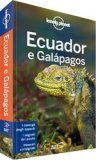 Ecuador e Galápagos - Guida Lonely Planet