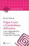Edgar Cayce e il Simbolismo dell'Anima - Libro