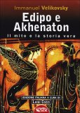 Edipo e Akhenaton  - Libro