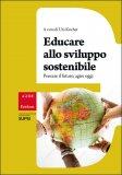 Educare allo Sviluppo Sostenibile - Libro