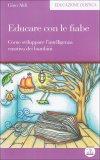 Educare con le Fiabe  - Libro