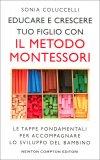 Educare e Crescere tuo Figlio con il Metodo Montessori — Libro