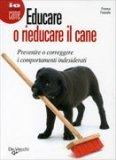 Educare o Rieducare il Cane  — Libro