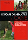 Educare o Ri-Educare il Cane — Libro