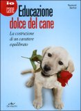 Educazione Dolce del Cane — Libro