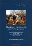 Educazione e Insegnamento come Medicina Preventiva