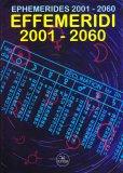 Effemeridi 2001-2060 - Libro