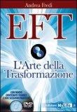Eft - l'Arte della Trasformazione + DVD