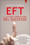 EFT - L'Ultima Frontiera del Successo  - Libro