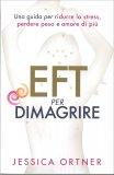 EFT per Dimagrire - Libro