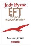 EFT - Tecniche di Libertà Emotiva - Libro