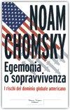 Egemonia o sopravvivenza. I rischi del dominio globale americano