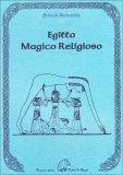 Egitto Magico Religioso - Libro