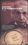 Einstein e la Formula di Dio  - Libro