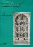 El Corazone de la Monarquia - La Lombardia in età Spagnola  - Libro
