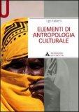 Elementi di Antropologia Culturale  - Libro