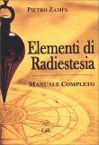 Elementi di Radiestesia — Manuali per la divinazione