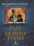 Elfi al Quinto Piano — Libro