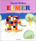 Elmer e L'Elefantino da Salvare - Libro