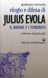 Elogio e Difesa di Julius Evola. Il Barone e i Terroristi