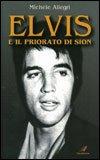 Elvis e il Priorato di Sion