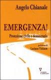 Emergenza! Protezione Civile e Democrazia