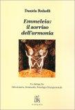 Emmeleia: Il Sorriso dell'Armonia - Libro