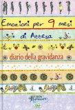 Emozioni per 9 Mesi di Attesa - Diario della Gravidanza  - Libro