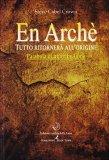 En Archè - Tutto Ritornerà all'Origine  - Libro