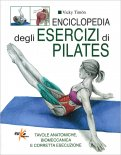 Enciclopedia degli Esercizi di Pilates  - Libro