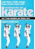 Enciclopedia del Karate Vol. 3° - Kata per cinture nere  - Libro