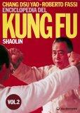Enciclopedia del Kung Fu SHAOLIN Vol. 2  - Libro