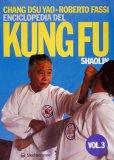 Enciclopedia del Kung Fu Shaolin Vol. 3  — Libro