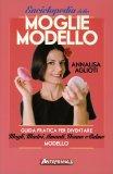 Enciclopedia della Moglie Modello  - Libro