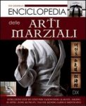 Enciclopedia delle Arti Marziali  — Libro