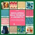 Enciclopedia delle Tecniche a Uncinetto - Libro
