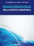 Endocrinologia nella Pratica Pediatrica  - Libro